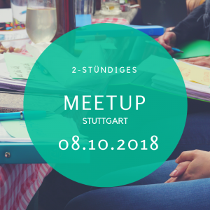 Meetup Stuttgart Oktober Design your Life