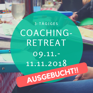 Coaching Retreat November (early bird Angebot bis 5. Okt)