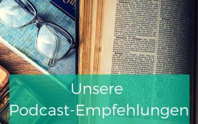 Podcast Empfehlungen: Achtsamkeit, Neue Arbeitswelten, Sabbatical