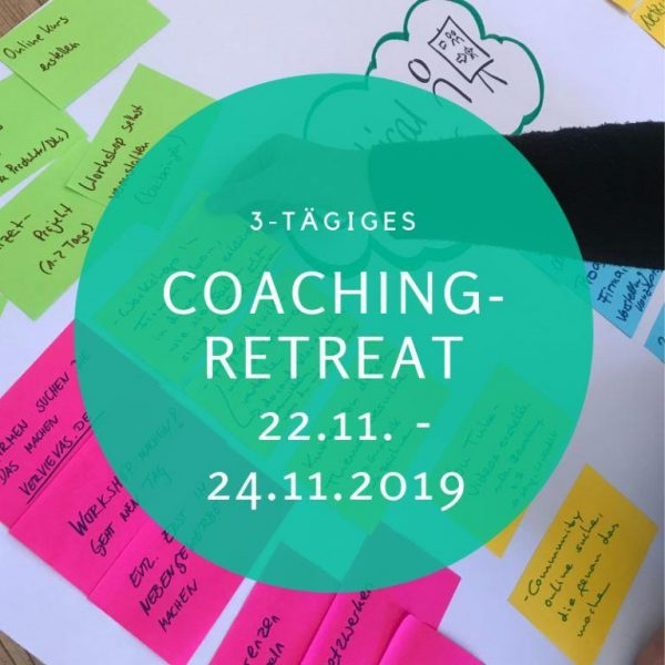 Coaching Retreat Workshop Design your Life Veränderung beruflich Karriere Job
